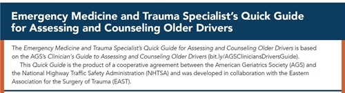 Emergency Medicine and Trauma Specialist's Quick Guide for Assessing and Counseling Older Drivers banner